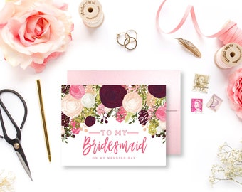 To my Bridesmaid on my Wedding Day Card Bridesmaid Thank You Card To my Maid of Honor on my Wedding Day Card Flower Girl Card #CL113