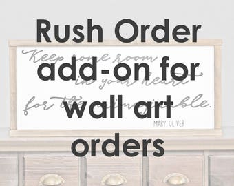 Rush order add-on for your wall art order