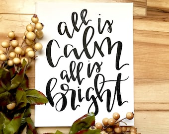 All is calm all is bright- 11x14 hand lettered canvas sign, Christmas decor, Christmas sign, holiday sign, holiday canvas, Christmas canvas