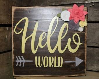Hello World Wooden Sign