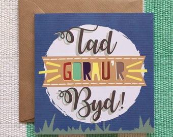 """Carden """"Tad Gorau'r Byd!"""" - Sul Y Tadau / Welsh """"World's Best Dad!"""" card - Father's Day"""