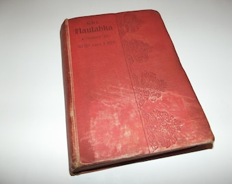 The Naulahka: A Story of West and East by Rudyard Kipling, 1892, 1st Edition, Antique Victorian Hardback Book