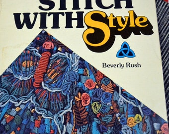 Stitch With Style Book Beverly Rush Embroidery Crewel