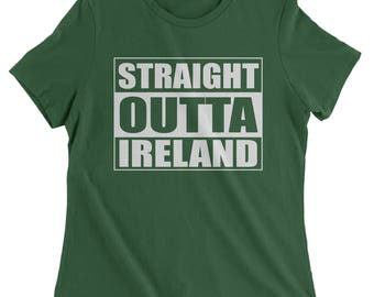 Straight Outta Ireland Womens T-shirt