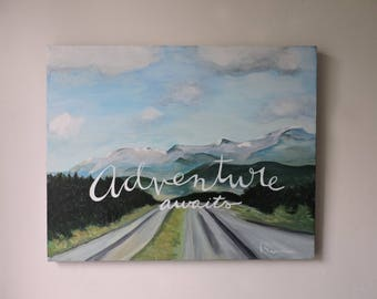 Original Acrylic Painting Adventure Awaits Mountain
