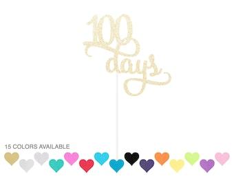 100 Days Cake Topper - any color glitter - baby's 100 days - happy 100 days celebration