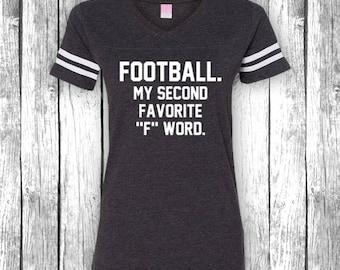 Fußball meine zweite Lieblings F-Wort | Spieltag-Shirts, Heckklappe, lustiges T-Shirt, Superbowl, Touchdown, Heckklappe V-Ausschnitt Jersey Womens Shirt T-Shirt