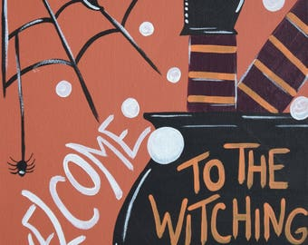 Welcome Sign, Witching Hour, Witch Painting, Halloween Painting, Halloween Decor, 9x12 Inch Painting, Canvas Art, Witch Art, Witch Decor