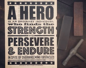 A Hero Is Letterpress Print