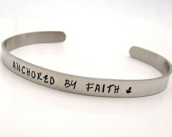 Stainless Steel Cuff Bracelet, Personalized Bracelet, Hand Stamped Jewelry, Personalized Jewelry,  Custom Quote Bracelet, Anchored by Faith