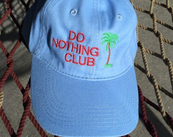 Do Nothing Club - Light Blue W/Red Letters