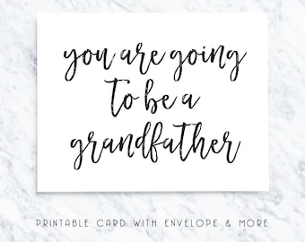 grandfather card, grandfather printable card, going to be a grandfather, grandchild announcement, grandchild card, grand parent card