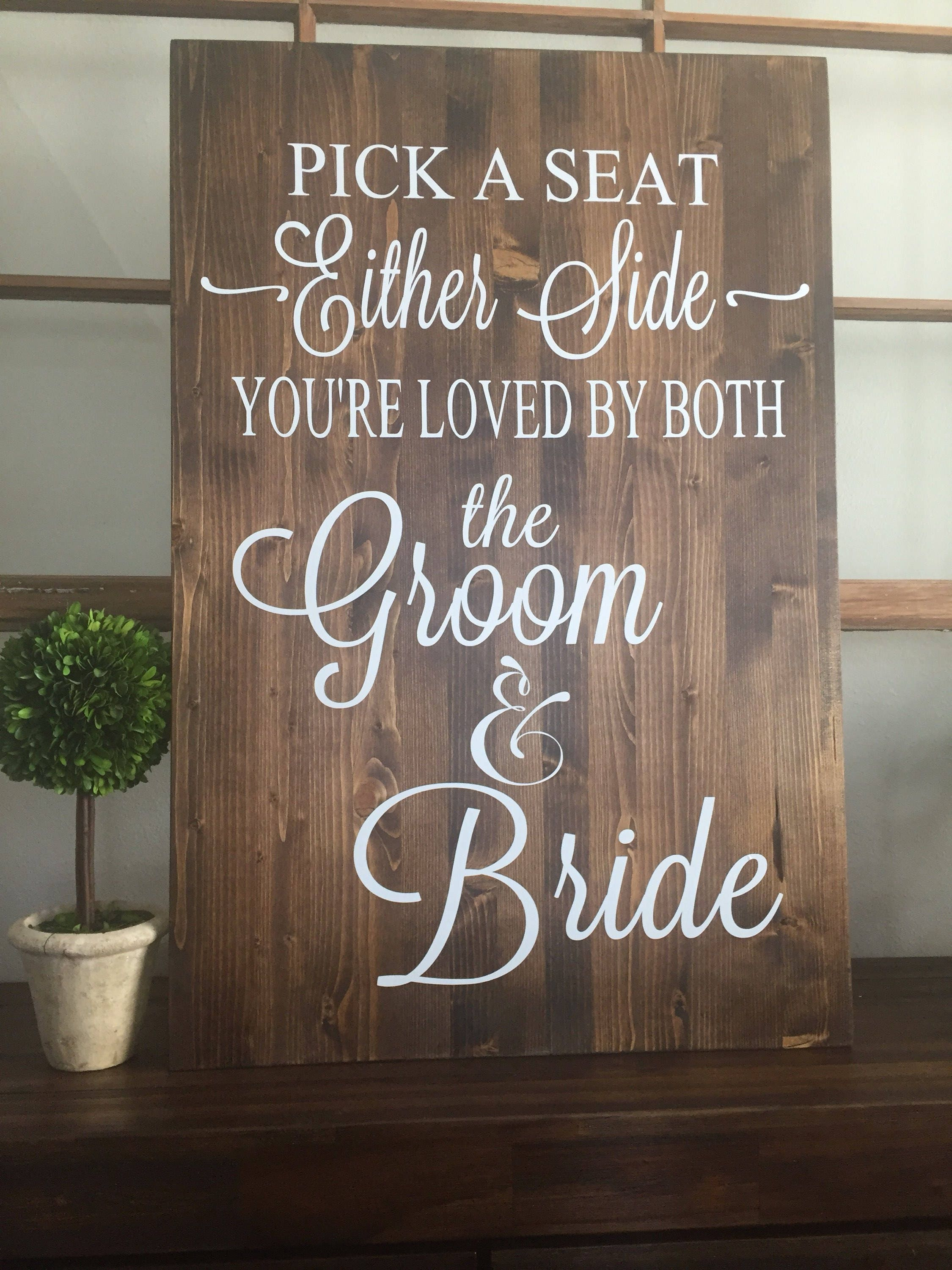 Rustic Wood Wedding Sign / Pick A Seat Not A Side Sign / Rustic ...