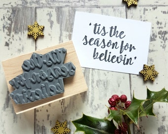 Tis the Season for Believin' Rubber Stamp - Script Font Sentiment Text Small Rubber Stamp - Believe - Calligraphy - Christmas Card Making