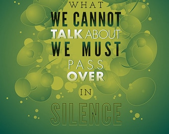 "Wittgenstein — [§] Typography Quote - ""What we cannot talk about we must pass over in silence"" - 8x10 Print"
