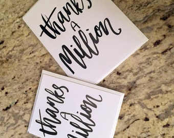 Thanks a Million -- prints or cards