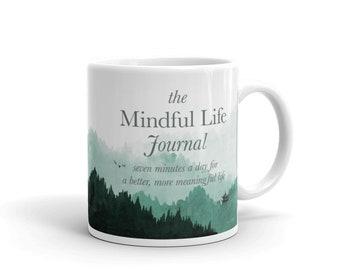 The Mindful Life Journal Mug
