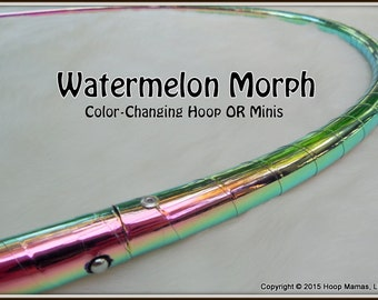 NeW - 'WATERMELON' Color-Changing Hoop!  Choose ANY Size & Tubing.  Free Inside Grip Option.