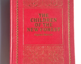 The Children of the New Forest by Captain Marryat, 1977, beautiful vintage book