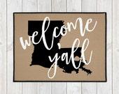 Custom Door Mat -  Custom Welcome Mat - Welcome Y'all Doormat - State Door Mat - Indoor Outdoor Mat - Housewarming - New Home - Wedding Gift
