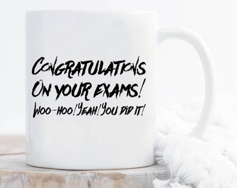 Congratulations on your exams mug, gift for graduated, graduated, graduated life, graduated mug,