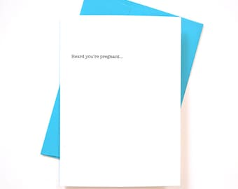 "Funny Pregnancy Card ""Heard you're pregnant"" greeting card"