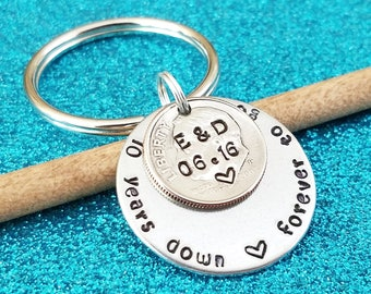 10 years down forever to go, 10 year anniversary, Husband Anniversary Gift, Personalized Keychain, Dime Key chain, Couples Anniversary Gift