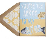Valentine's Card - You're The Ackee To My Saltfish Caribbean, Anniversary Card, Love Card