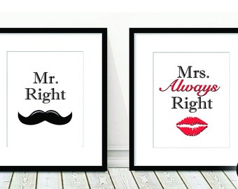 2 Print Set - Mr Right Mrs ALWAYS Right, Home Decor, Wall Art, Couples, His and Hers, Wedding Gifts, Anniversary Gifts, Soulmates,Art Prints