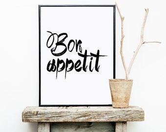 Bon Appetit print, typography print, french quote, kitchen wall decor, housewarming gift, black and white print, quote print, wall art quote