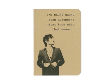 Chuck Bass quote notebook