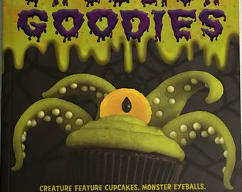 A Frightful Cookbook Ghoulish Goodies by Sharon Bowers