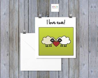 I Love Ewe Greeting Card - Sheep/Sheepish