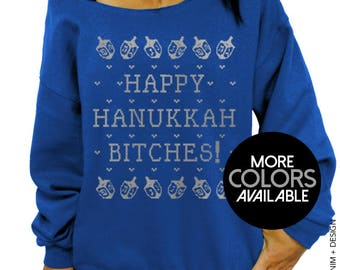 Happy Hanukkah B*tches, Women's Clothing, Off the Shoulder, Oversized, Slouchy Sweatshirt, Ugly Hanukkah Sweater, Jewish Holiday Sweatshirt