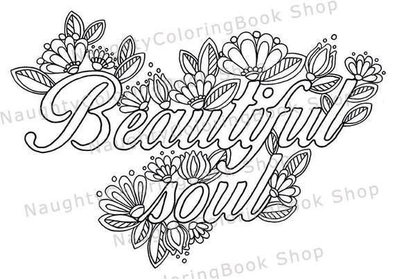 Beautiful soul printable gift coloring page law of Inspirational quotes coloring book for adults