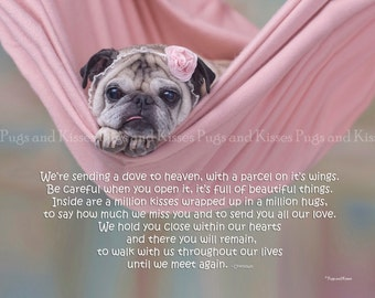 Pug Memorial Print -  Pet Sympathy Gift - We're Sending A Dove To Heaven by Pugs and Kisses