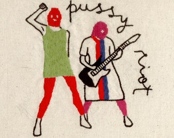 Handmade embroidery Pussy Riot