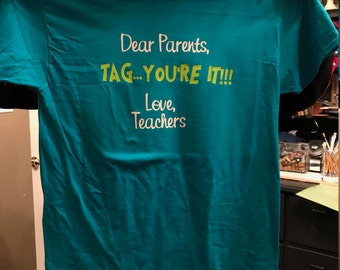 Dear Parents, Tag... You're it!