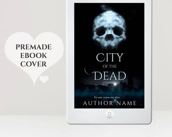 Premade eBook Cover - eBook Cover Design - Paranormal eBook Cover - Supernatural eBook Cover - Skull Cover  - Death Cover -  Kindle Cover