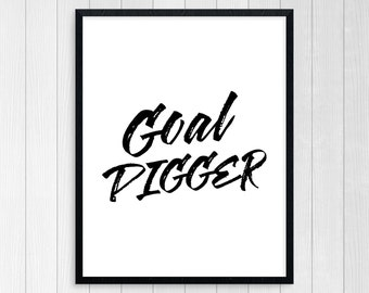 PRINTABLE ART, Goal Digger, Motivational Poster, Reach For The Stars, Inspirational Quote, Black and White, Typography Art, Reach Goals