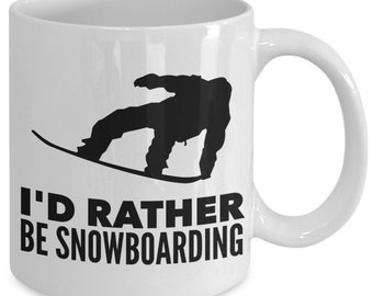 Snowboarding mug - i'd rather be - 11 oz. coffee tea cup