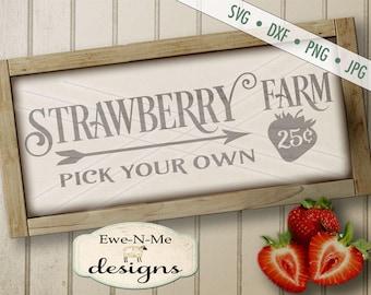 Strawberry Farm SVG - Strawberry SVG - Farmhouse Style SVG - farm svg - pick your own svg - Commercial Use svg, dxf, png, jpg