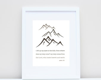 Look to the Hills  (Psalm 121:1-2), 8x10