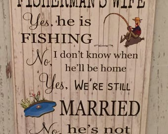Fisherman's Wife Plaque Sign 150mm x 220mm