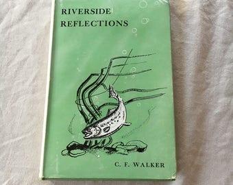 Riverside Reflections by C.F. Walker