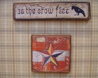 Primitive Crow  Miniature Wooden Plaque 1:12 scale