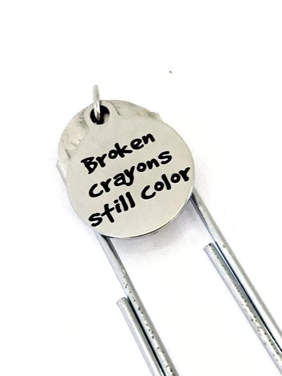 Planner Bookmark, Broken Crayons Bookmark, Broken Crayons Still Color, Planner Accessories, Planner Charm, Motivating Girlfriend Gift