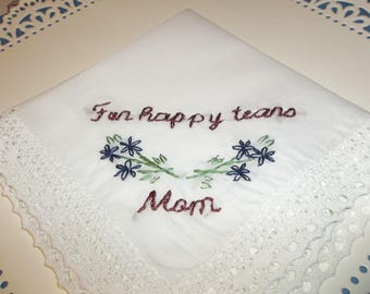 bridal gift, wedding handkerchief, hand embroidered, for happy tears, Mom gift, mother in law, mother of bride, personalized, wedding gift