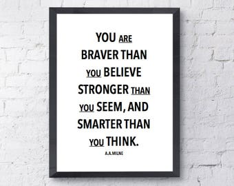 Braver Than You Believe Quote | Wall Print