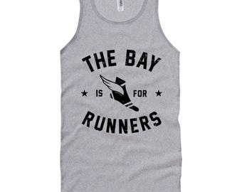 The Bay Area is for Runners Tank Top - Unisex XS S M L XL 2x Men and Women - Run Bay Tank Top, Running Tank Top, Marathon Tank Top, The Bay